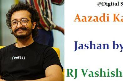 Aazadi Ka Jashan by RJ Vashishth