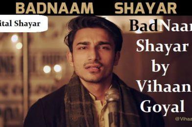 Badnaam Shayar by Vihaan Goyal