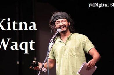 Kitna Waqt Ho Gaya Hai by RJ Vashishth