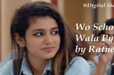 Wo School wala Pyar by Ratnesh Srivastav – Friendship love Poetry