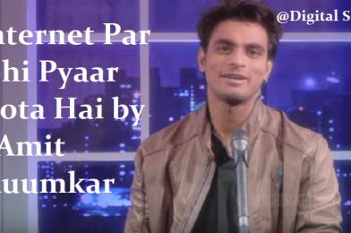 Internet Par Bhi Pyaar Hota Hai by Amit Auumkaar