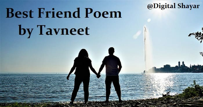 Best Friend Poetry by Tavneet Singh