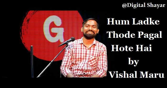 Hum Ladke Thode Pagal Hote Hai by Vishal Maru